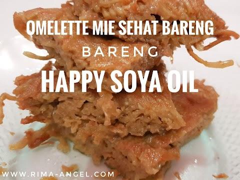 Omelette Mie Sehat bareng Happy Soya Oil