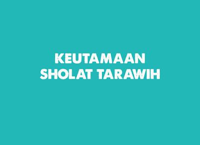 Keutamaan Sholat Tarawih Lengkap dengan Bacaan Bilal