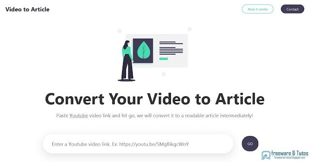 Video To Article : une application en ligne pour retranscrire une vidéo YouTube en texte