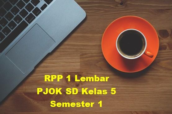 RPP 1 Lembar PJOK SD Kelas 5 Semester 1