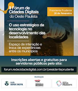 Presidente Prudente sedia II Fórum de Cidades Digitais do Oeste Paulista