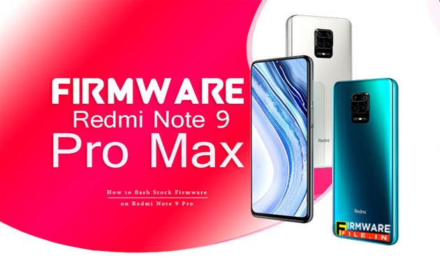 Redmi Note 9 Pro Max : Xiaomi Firmware Fastboot