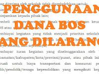 Penggunaan Dana BOS Yang Tidak Diperbolehkan Berdasarkan Juknis BOS Permendikbud No 26 Tahun 2017