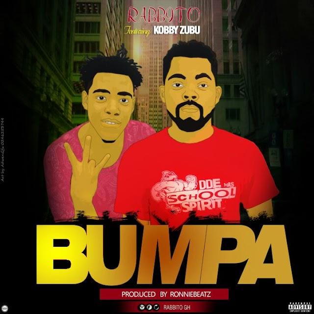 Rabbito__Bumpa(Feat. Kobby Zubu)(Produced By RonnieBeatz)