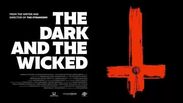 The Dark and the Wicked 2020 Full Movie Watch Download Online Free