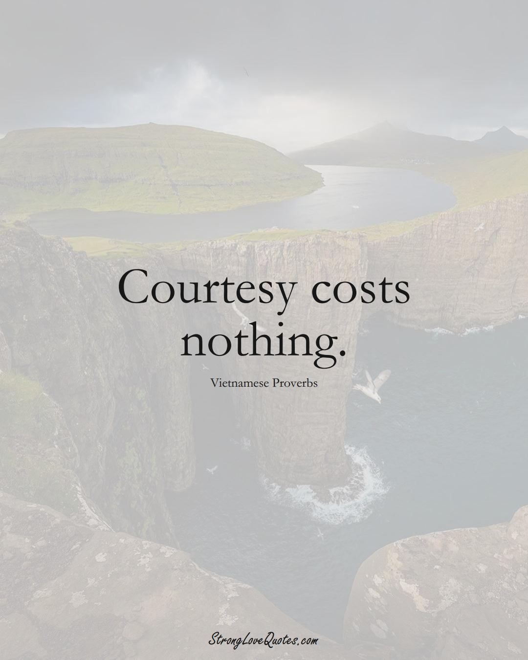 Courtesy costs nothing. (Vietnamese Sayings);  #AsianSayings