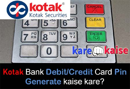 kotak-debit-atm-card-pin-generate-kaise-kare