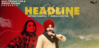Headline Lyrics By Satkar Sandhu