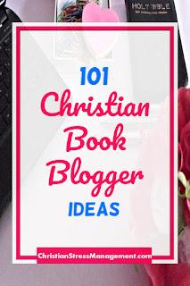 101 Christian Book Blogger Ideas
