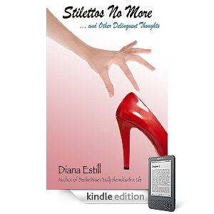 KND Kindle Free Book Alert, Tuesday, May 24: Over 20 Brand New Free Titles! plus ... 40? 50? 60? You'll laugh so hard you'll lose count with Dianna Estill's <i><b>Stilettos No More</b></i> (Today's Sponsor)