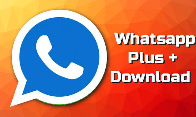Download Whtasapp Plus Mod