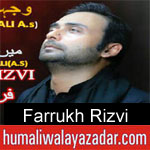 https://humaliwalaazadar.blogspot.com/2019/09/farrukh-rizvi-nohay-2020.html