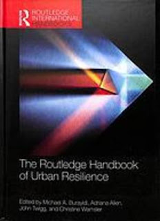 The Routledge Handbook Of Urban Resilience