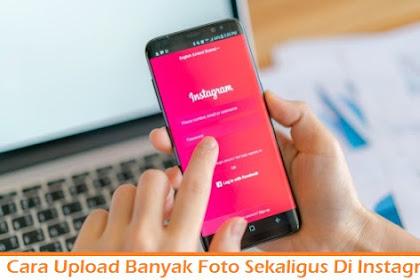 2 Cara Upload Banyak Foto Sekaligus di Instagram Tanpa Terpotong/Crop