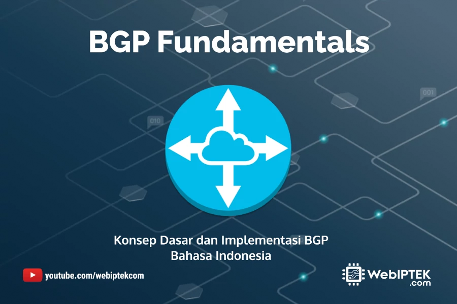 BGP Fundamentals: Cara Kerja BGP dan Implementasi BGP Attributes