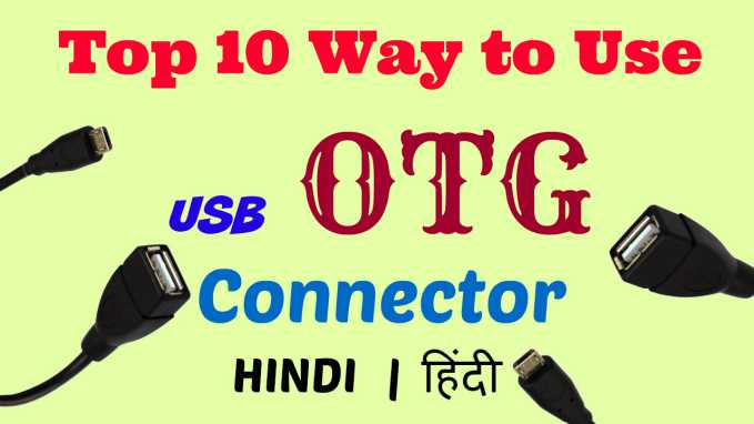 Top 10 uses of OTG connector