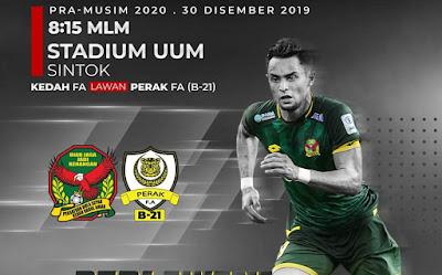 Live Streaming Kedah vs Perak B-21 Friendly Match 30.12.2019