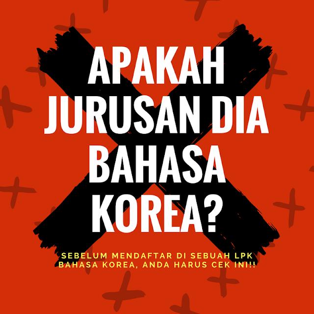 AWAS 2017 Sebelum Mendaftar di Sebuah LPK Bahasa Korea Anda Harus