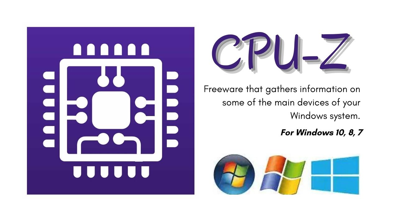 CPU-Z Download Latest Version for Windows 10, 8, 7 - Softappin