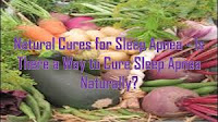 Natural Cures for Sleep Apnea - Is There a Way to Cure Sleep Apnea Naturally?