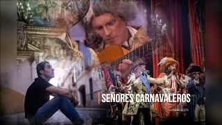 """🚤Pasodoble """"Señores carnavaleros"""". 👑Comparsa """"La Chusma Selecta"""" (2020) con Letra"""
