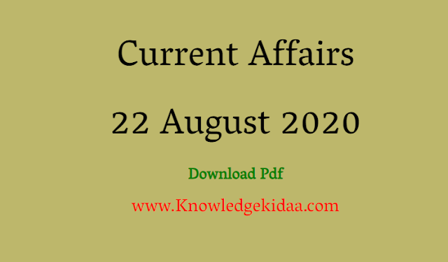 Current Affairs 22 August 2020