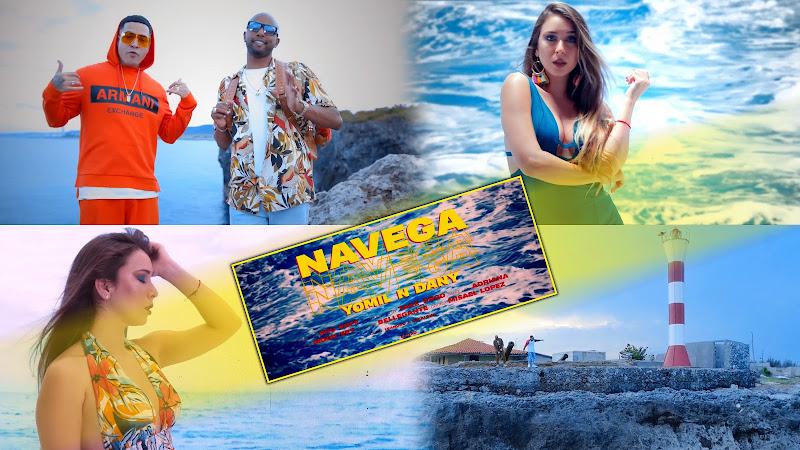 Yomil y El Dany - ¨Navega¨ - Videoclip - Director: Rou Roff. Portal Del Vídeo Clip Cubano