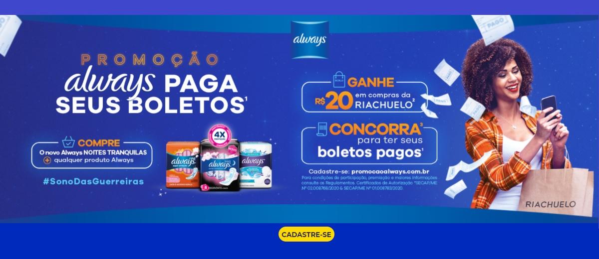 Promoção Always 2020 Paga Seus Boletos - Ganhe 20 Reais Compras Riachuelo - Cadastrar, Ganhadores