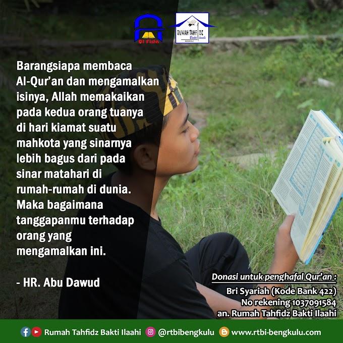 Keutamaan Membaca Al-Qur'an dan Mengamalkan Isinya