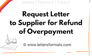 Sample Request Letter to Supplier for Refund of Overpayment