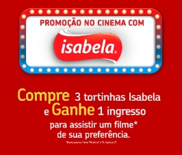 Cadastrar Promoção Tortinhas Isabela Ganhe Ingresso Cinema
