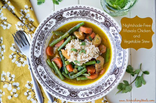 Nourishing Meals: Masala Chicken and Vegetable Stew (Nightshade-Free)