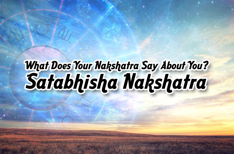 Satabhisha Nakshatra