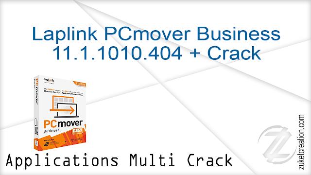 Laplink PCmover Business 11.1.1010.404 + Crack