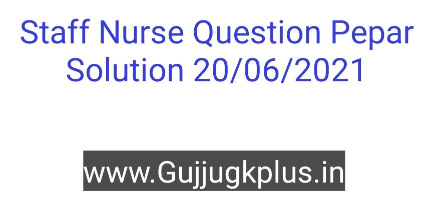 COH Staff Nurse Question Pepar Solution 20/06/2021