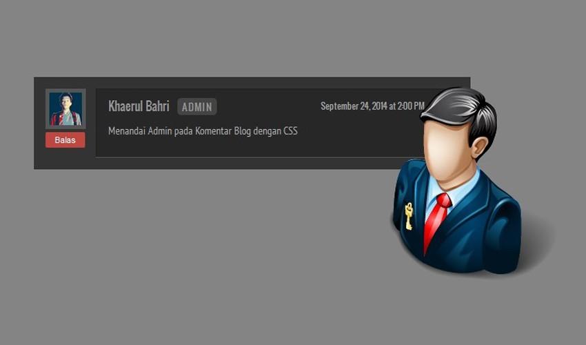 Cara Menandai Admin pada Komentar Blog dengan CSS