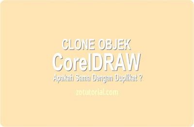 Clone Objek di CorelDraw Fungsi dan Cara Membuat