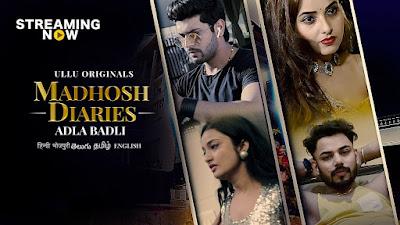 Madhosh Diaries Adla Badli Web Series