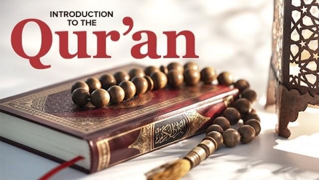 تعارف قرآن کے بارے میں۔ قرآن کیا ہے؟