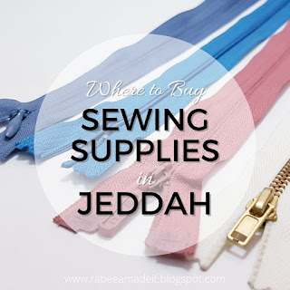where to buy sewing supplies in jeddah - rabeea made it