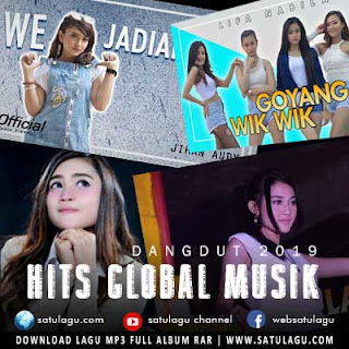 Dangdut Kompilasi Global Musik Mp3 Paling Hits (2019)