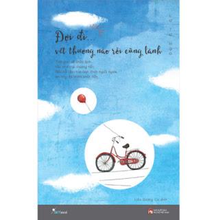Đợi Đi Vết Thương Nào Rồi Cũng Lành (Tái Bản 2020) ebook PDF EPUB AWZ3 PRC MOBI