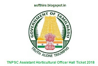 TNPSC Assistant Horticultural Officer Hall Ticket