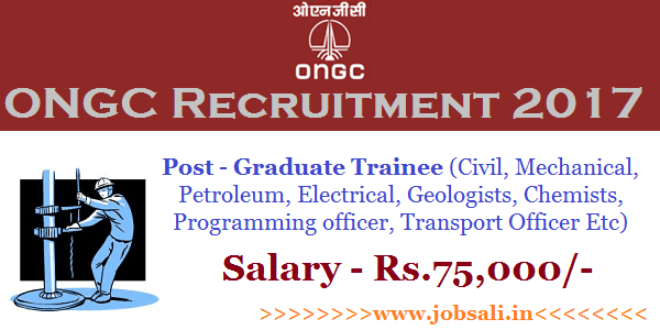 ONGC Graduate Trainee 2017, ONGC Geologists Vacancy,  ONGC Careers through GATE 2017