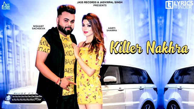 Killer Nakhra Lyrics – Mehmood J