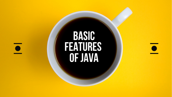 Basic Features  of  java