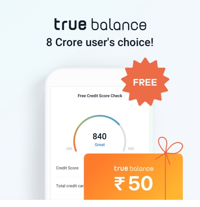 Get Free ₹50 from True balance app [Registration Only]