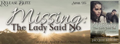 Release Blitz: Missing: The Lady Said No by Jacquie Biggar