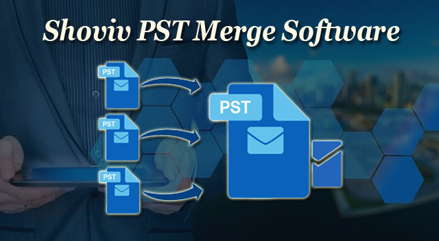 How to Merge Outlook PST Files Perfectly?