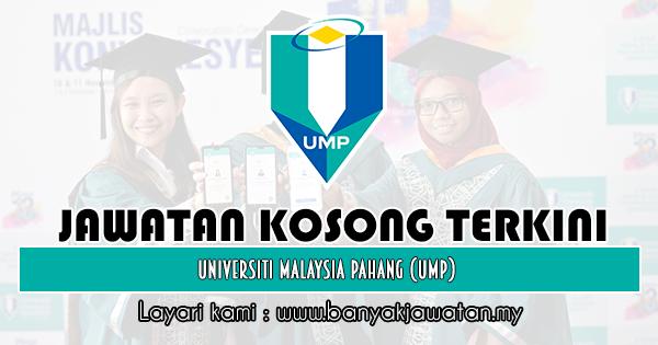 Jawatan Kosong 2019 di Universiti Malaysia Pahang (UMP)